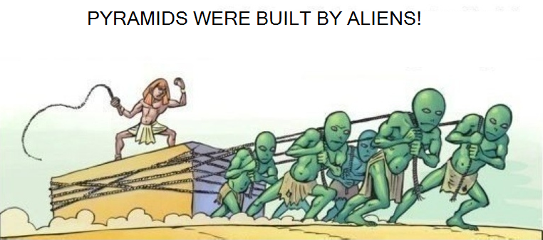 Alien slaves built the pyramids
